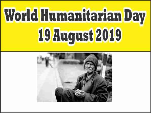 world humanitarian day : 19 August 2019