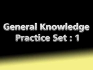 General Knowledge Practice Set : 1