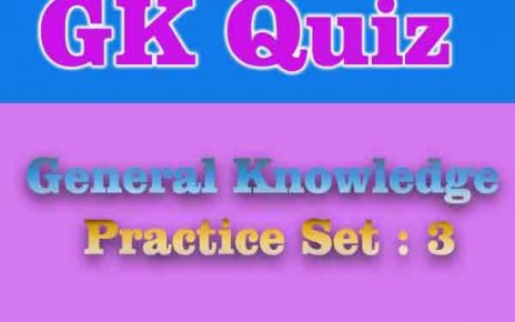 General Knowledge Practice Set : 3