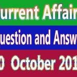 Current Affairs Question and Answer in Hindi : 10  October 2019
