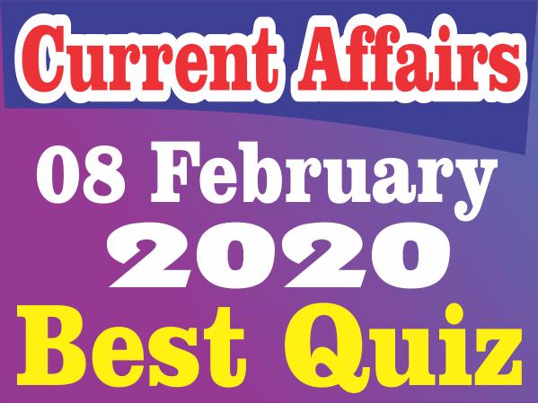 Current Affairs Quiz in Hindi 08 February 2020