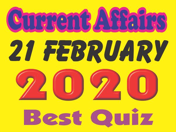 Current Affairs Quiz in Hindi 21 February 2020